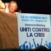 dopo il seminario/meeting di Uniti Contro la Crisi