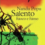 "Lock The Book intervista Nandu Popu per ""Salento fuoco e fumo"""