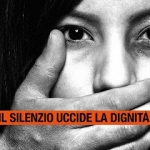 Donne, violenza e femminicidio. Basta silenzio.