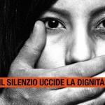 Donne, violenza e femminicidio. Basta silenzio.