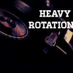 heavy rotation – marzo 2013