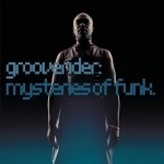 Tractor Corner #42: Grooverider &#8211; Mysteries of funk (1998)