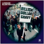 Tractor Corner #43: London Elektricity – Billion Dollar Gravy