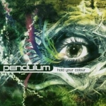 Tractor Corner #45: Pendulum – Hold Your Colour (2005)