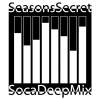 SocaLa vol. XXX // Seasons Secret &#8211; SocaDeepMix