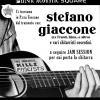 15 Luglio 2013 – #nonclassificabili: Stefano Giaccone (ex Franti, Kina) + Duff / Aldo D'Orrico / Fernando Blues @ Piazza Toscano