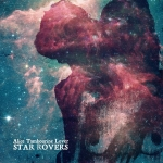 Recensione: Alice Tambourine Lover – Star Rovers (2013, Go Down Rec.)