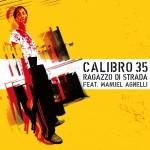 calibro-35-ragazzo-di-strada-feat-manuel-agnelli