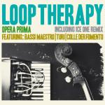 Loop_Therapy_Opera_Prima