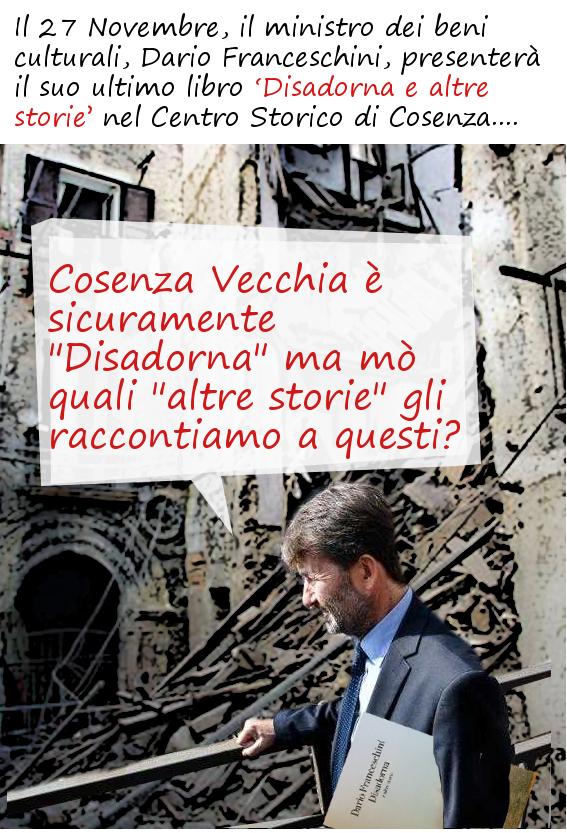Cosenza crolla e Franceschini non se ne è accorto.