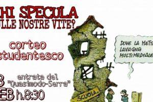 """""""Quasimodo-Serra"""",giovedì corteo di studenti e genitori:""""basta speculare sulle nostre vite""""."""