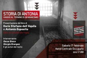 """""""Storia di Antonia.Viaggio al termine di un manicomio"""": sabato la presentazione con gli autori"""