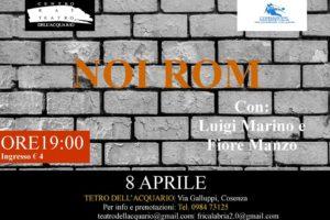 """Cosenza: """"Noi Rom"""" in scena al Teatro dell'Acquario"""