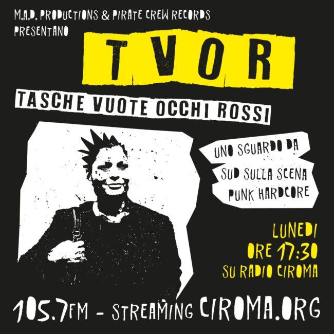 T.V.O.R. – Tasche VUOTE, Occhi ROSSI: il Punk HC secondo Ciroma
